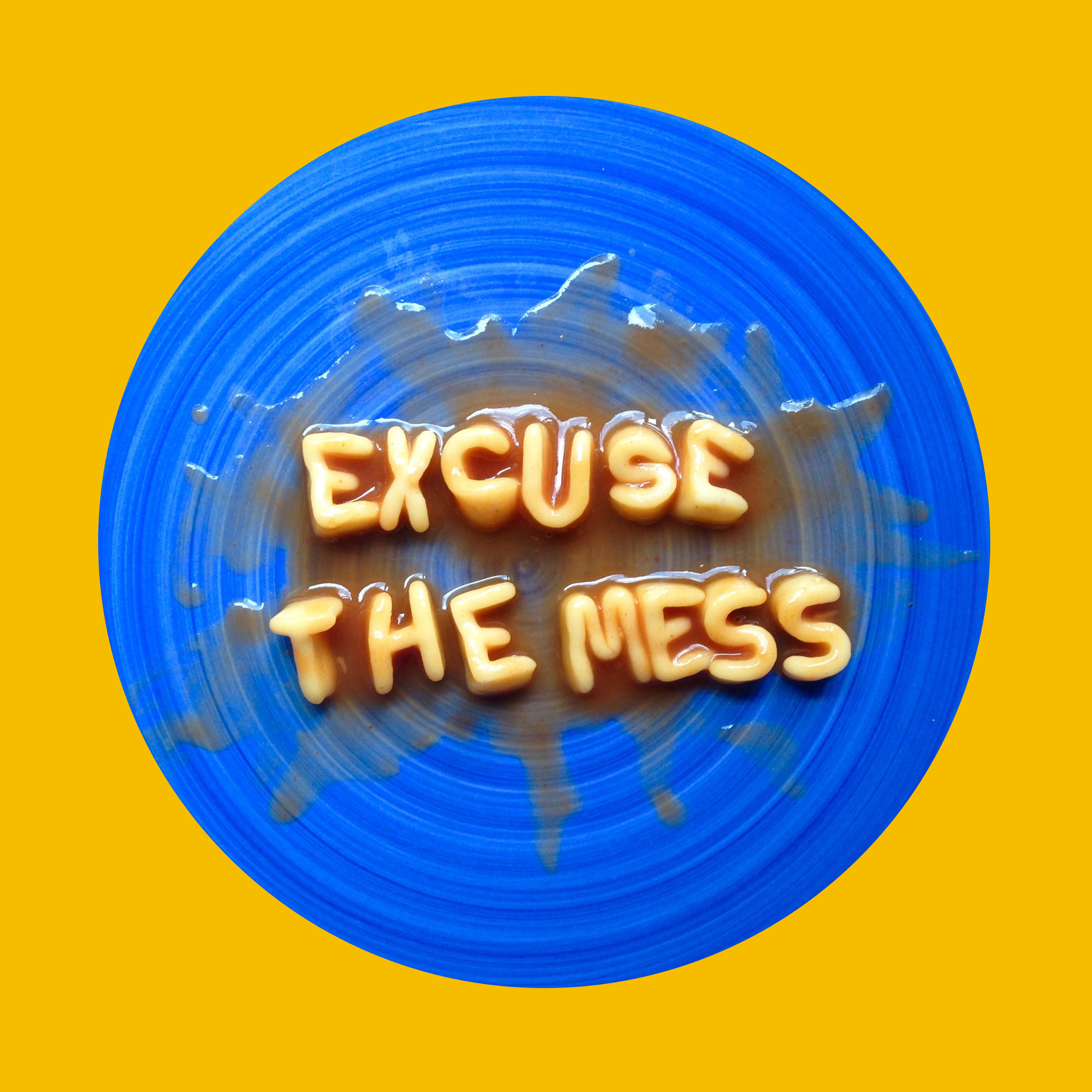 Der Name ist Programm: Excuse the Mess